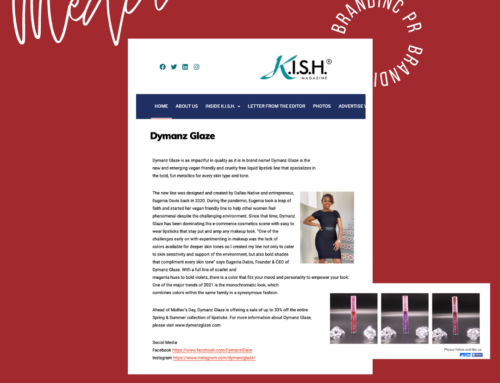 Client PR Feature – K.I.S.H. Magazine