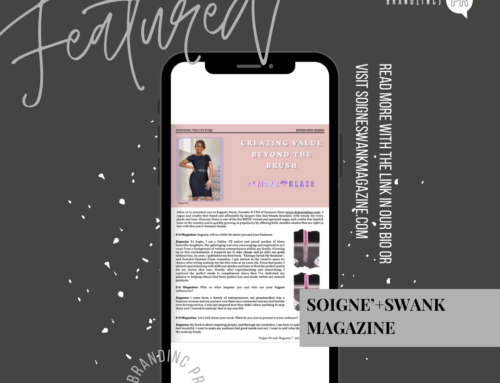 Client Feature — Soigne'+Swank Magazine
